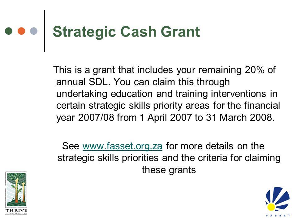 Strategic Cash Grant