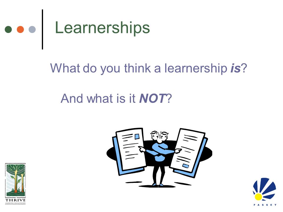 Learnerships What do you think a learnership is And what is it NOT