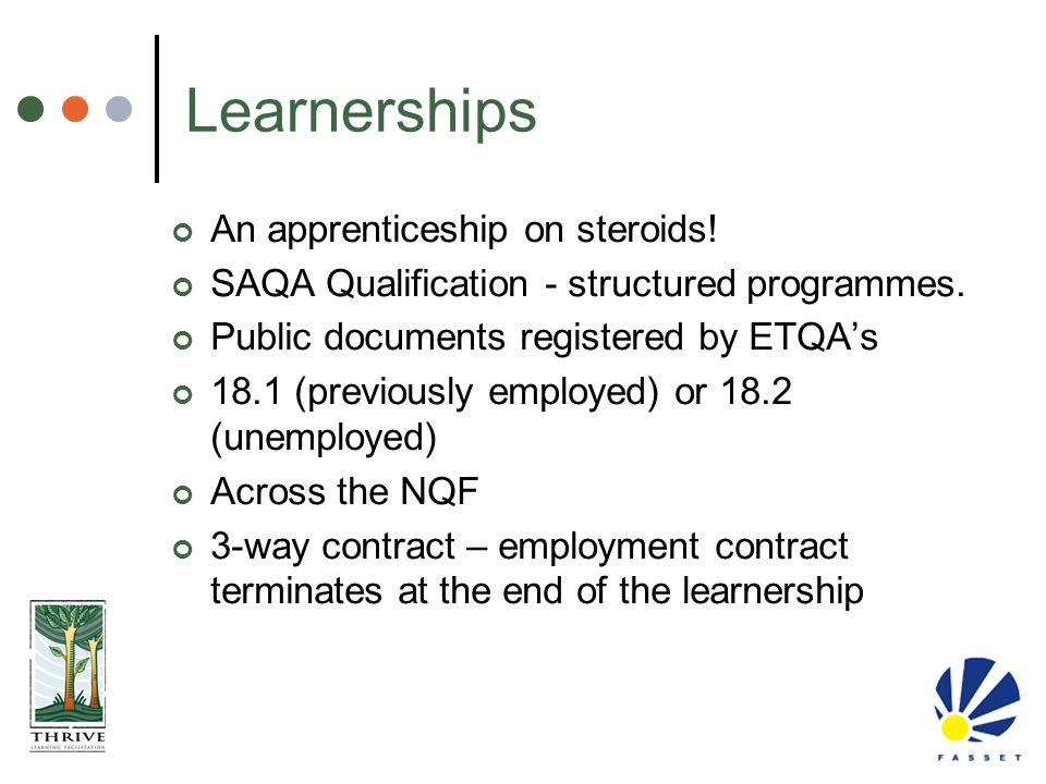 Learnerships An apprenticeship on steroids!