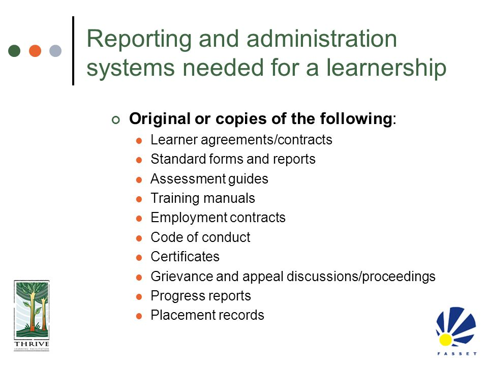 Reporting and administration systems needed for a learnership