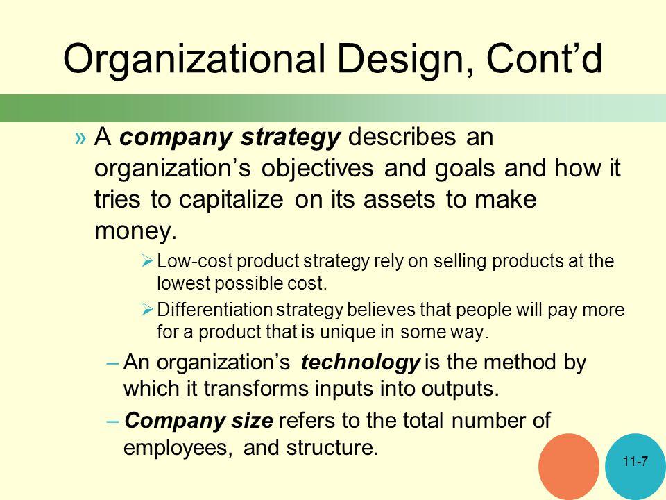 Organizational Design, Cont'd