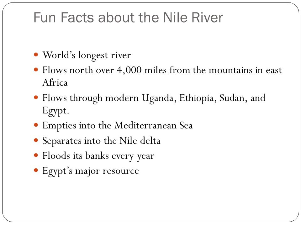 Fun Facts about the Nile River