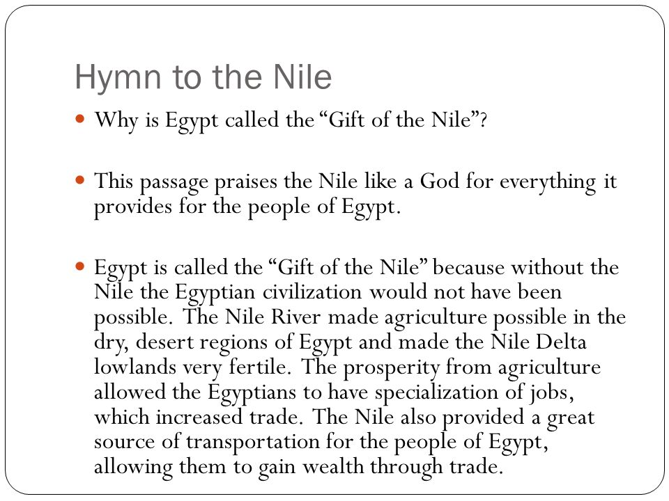 Hymn to the Nile Why is Egypt called the Gift of the Nile