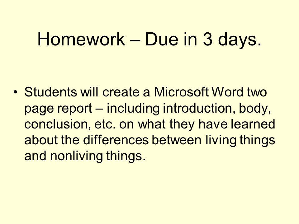 Homework – Due in 3 days.