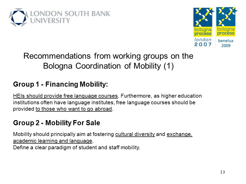 Recommendations from working groups on the Bologna Coordination of Mobility (1)