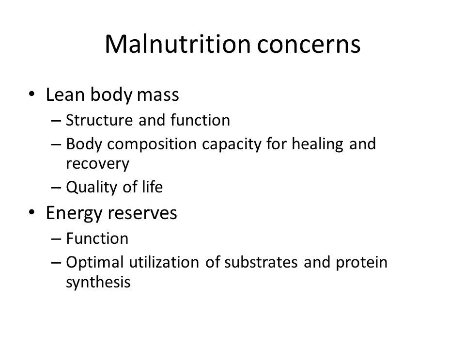 Malnutrition concerns