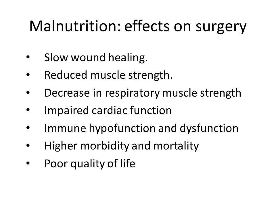 Malnutrition: effects on surgery
