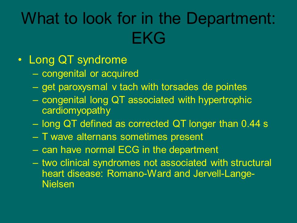 What to look for in the Department: EKG