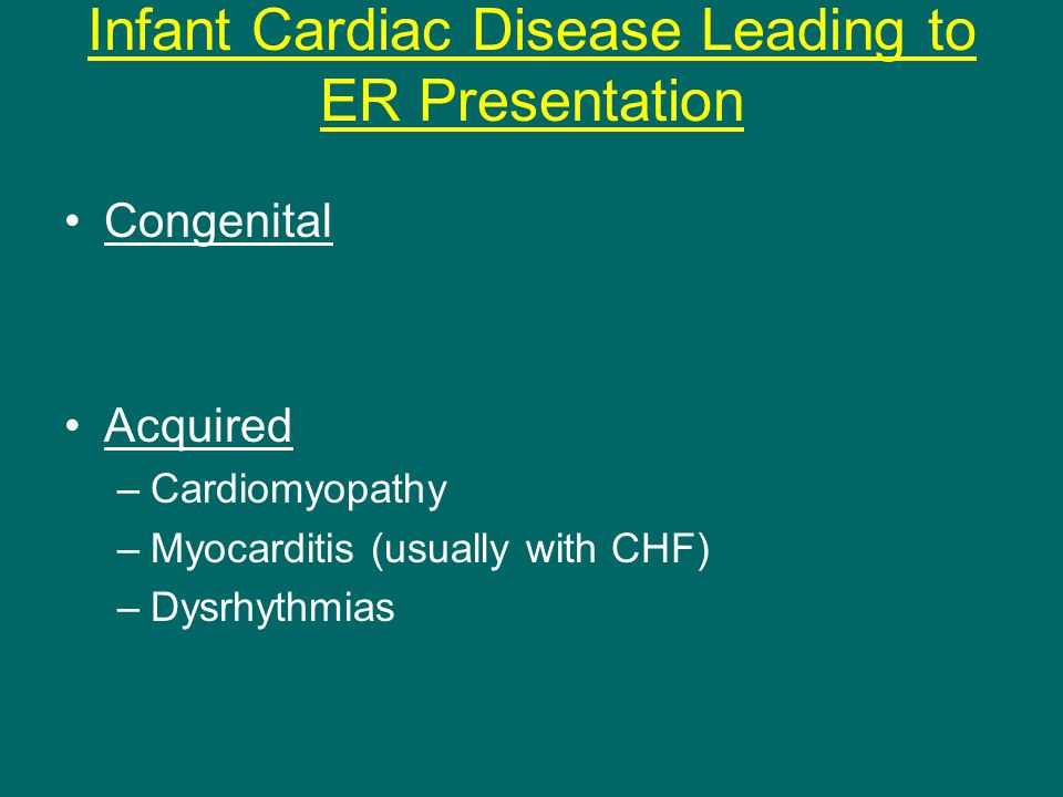 Infant Cardiac Disease Leading to ER Presentation