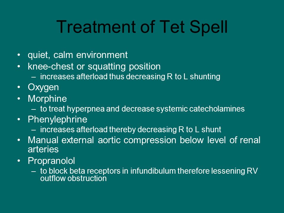 Treatment of Tet Spell quiet, calm environment