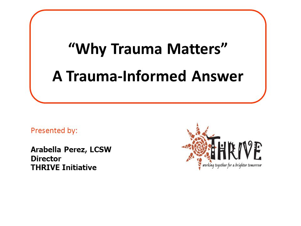 A Trauma-Informed Answer