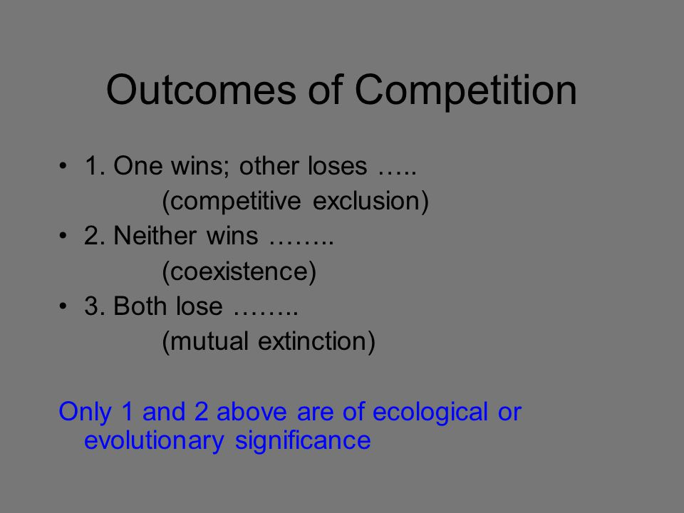 Outcomes of Competition