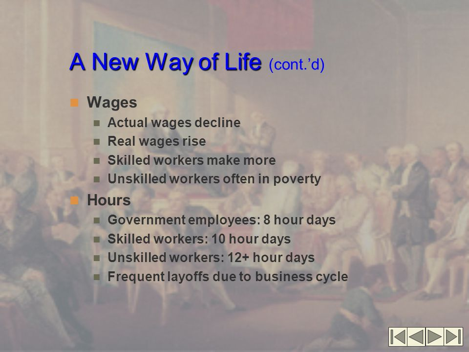 A New Way of Life (cont.'d)