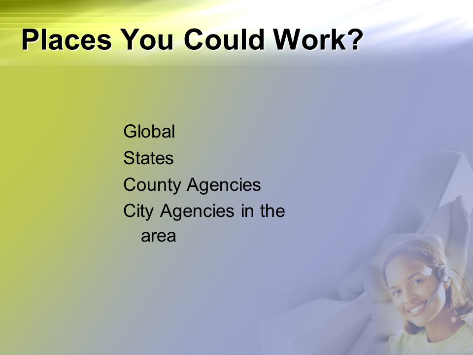 Places You Could Work Global States County Agencies