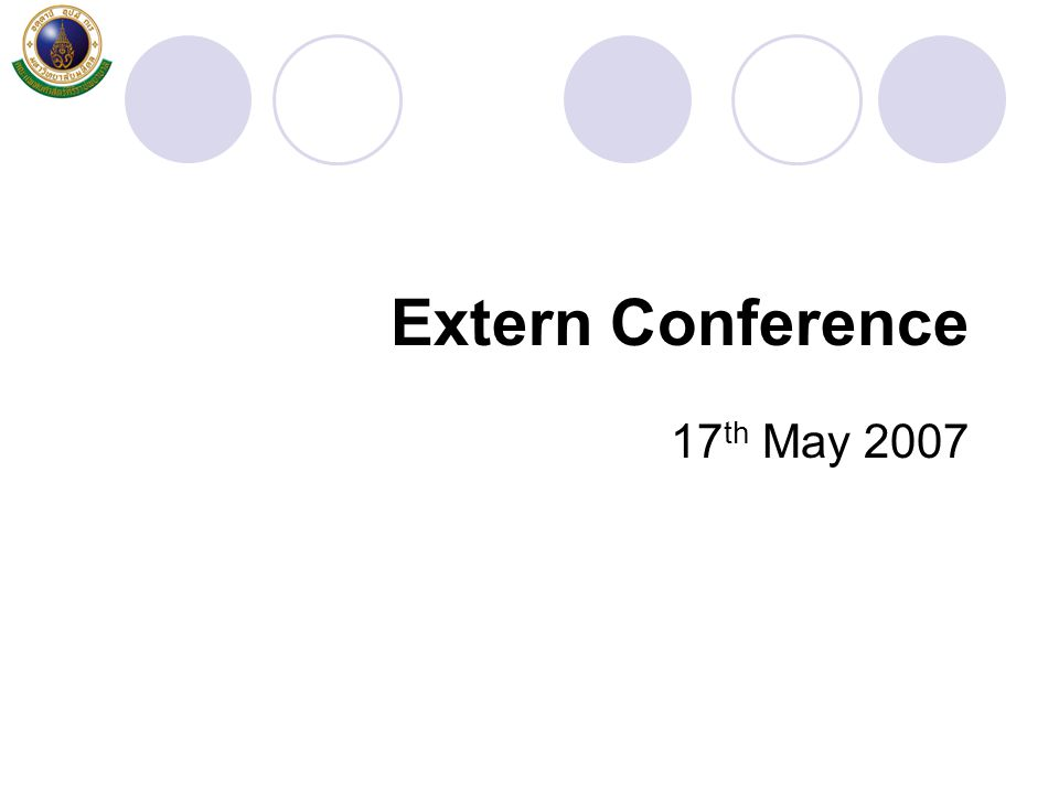 Extern Conference 17th May 2007
