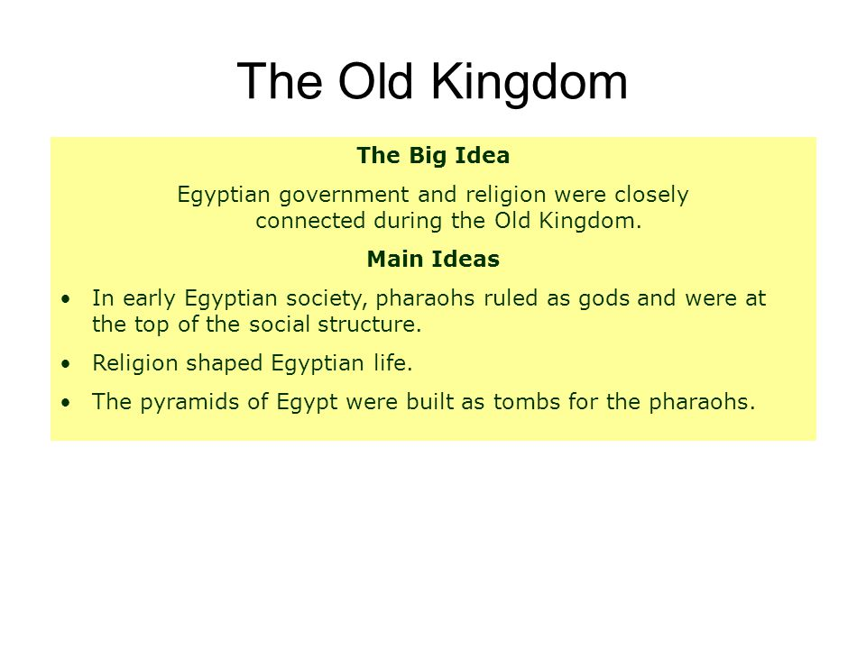 The Old Kingdom The Big Idea
