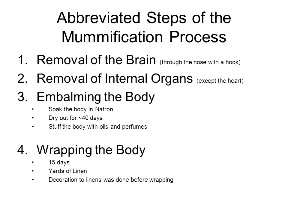 Abbreviated Steps of the Mummification Process