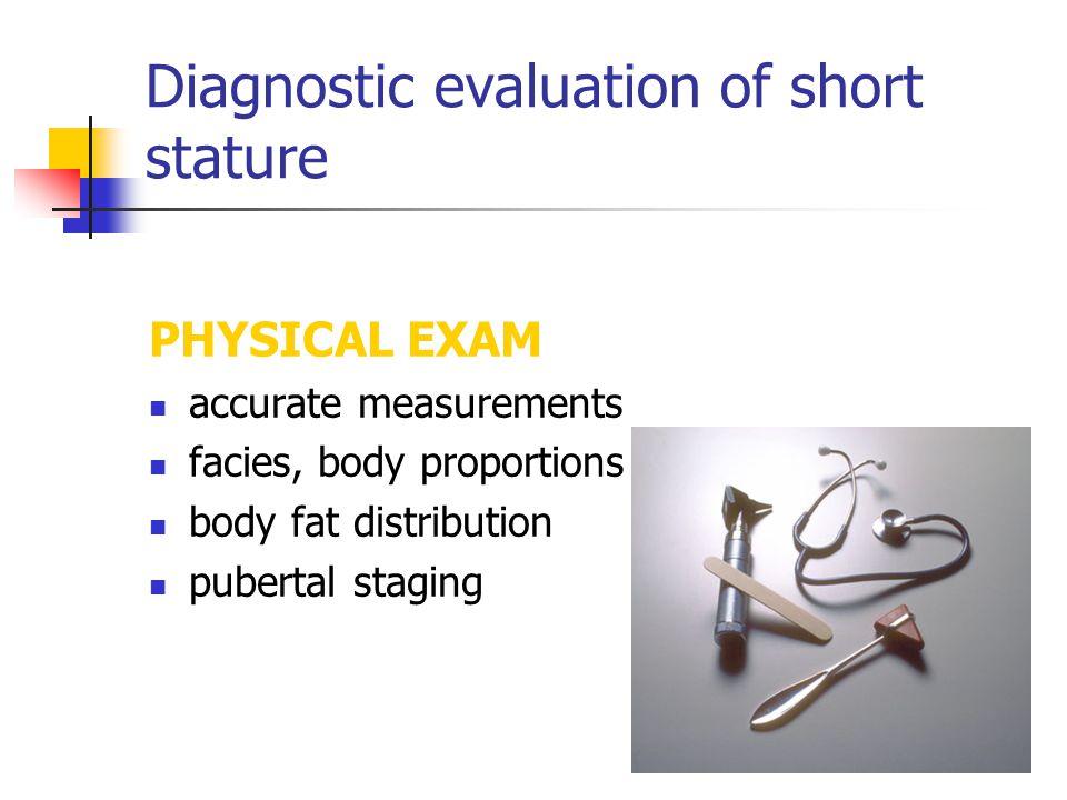 Diagnostic evaluation of short stature