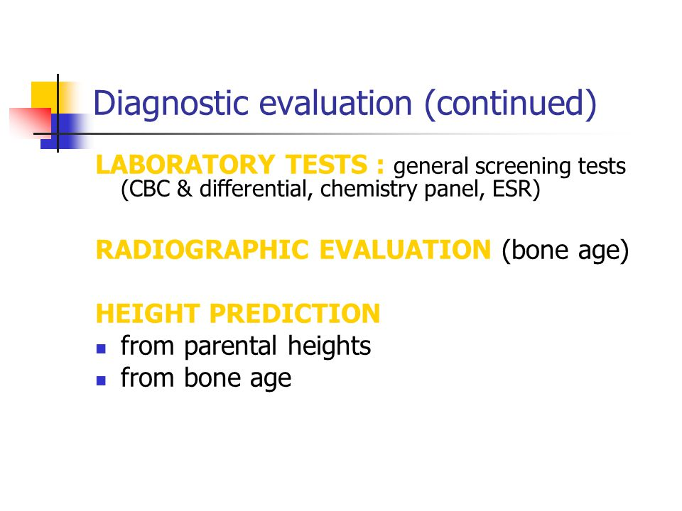 Diagnostic evaluation (continued)