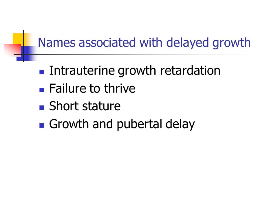 Names associated with delayed growth