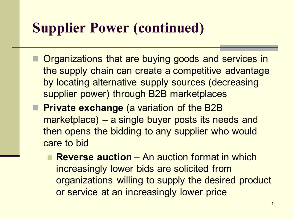 Supplier Power (continued)