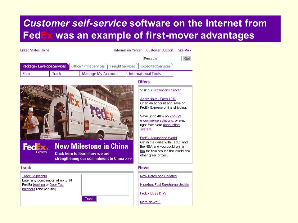 Customer self-service software on the Internet from FedEx was an example of first-mover advantages