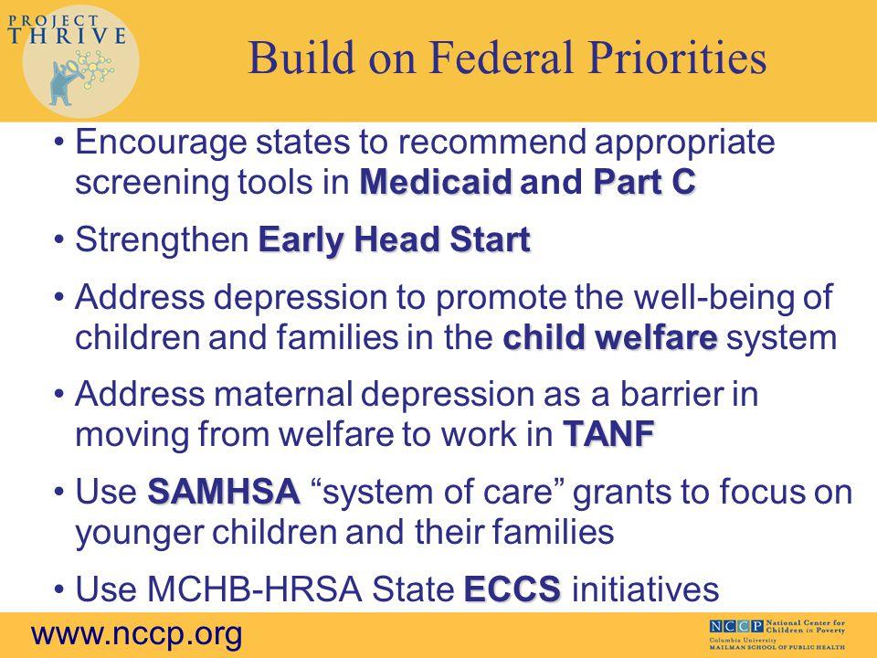 Build on Federal Priorities