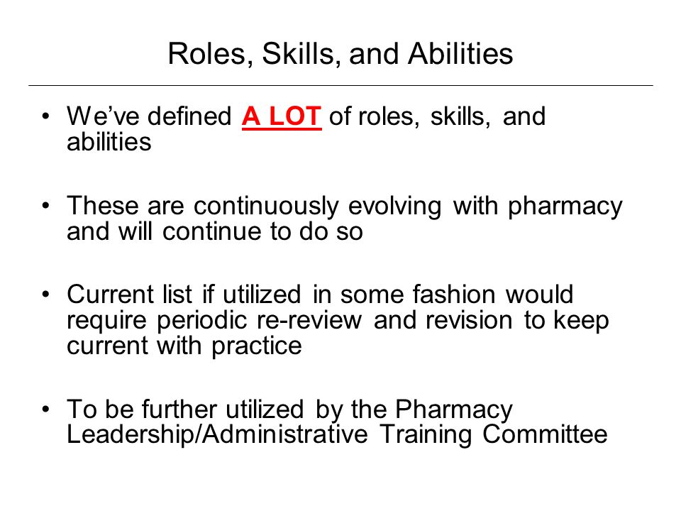 Roles, Skills, and Abilities