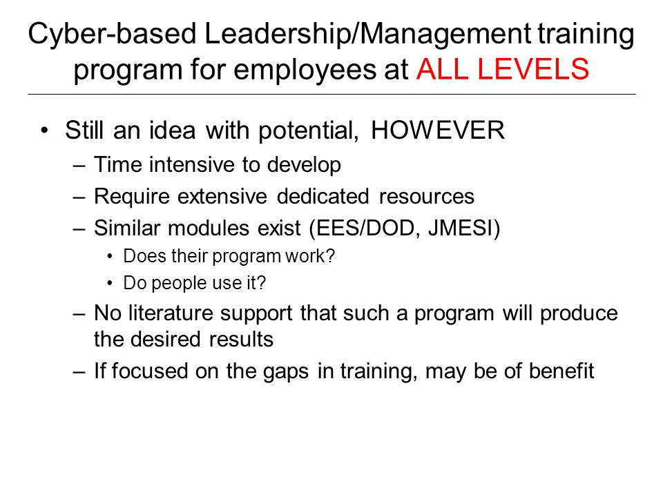 Cyber-based Leadership/Management training program for employees at ALL LEVELS
