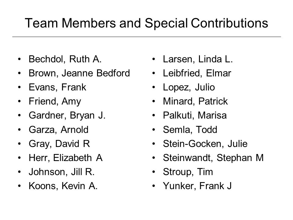 Team Members and Special Contributions