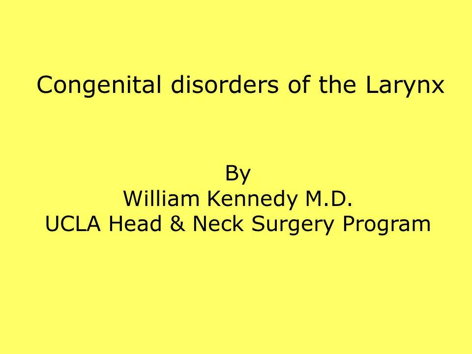 William Kennedy M.D. UCLA Head & Neck Surgery Program