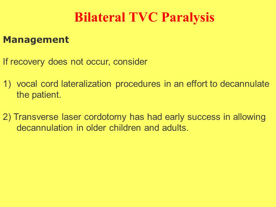 Bilateral TVC Paralysis
