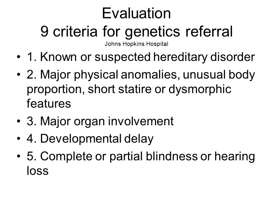 Evaluation 9 criteria for genetics referral Johns Hopkins Hospital