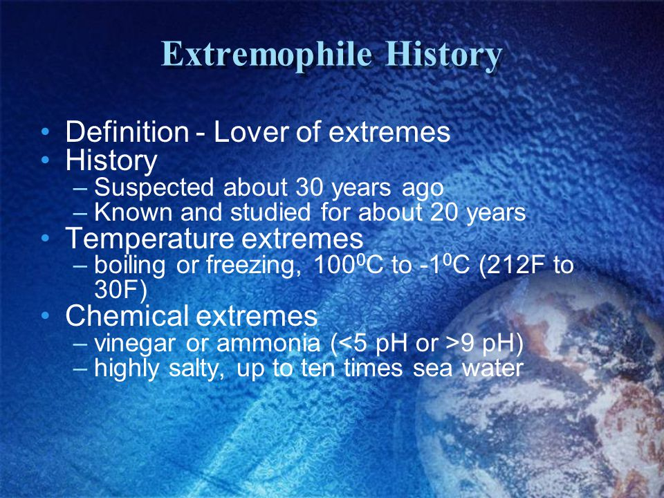 Extremophile History Definition - Lover of extremes History