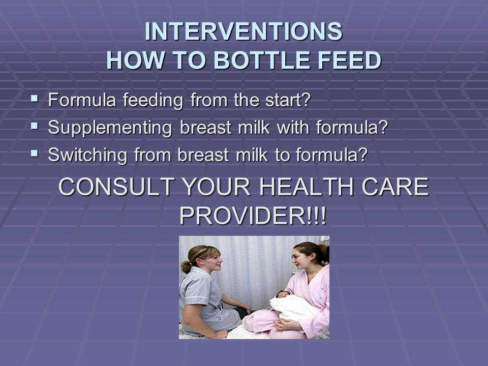 INTERVENTIONS HOW TO BOTTLE FEED