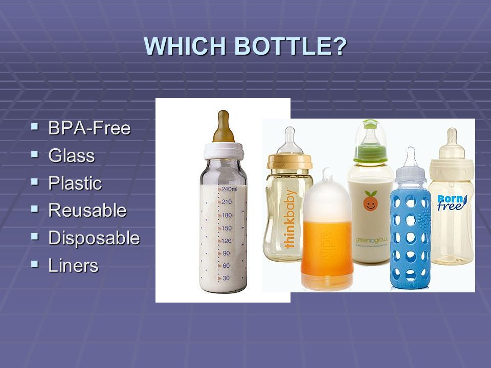 WHICH BOTTLE BPA-Free Glass Plastic Reusable Disposable Liners