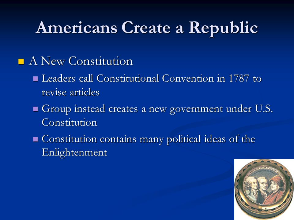 Americans Create a Republic