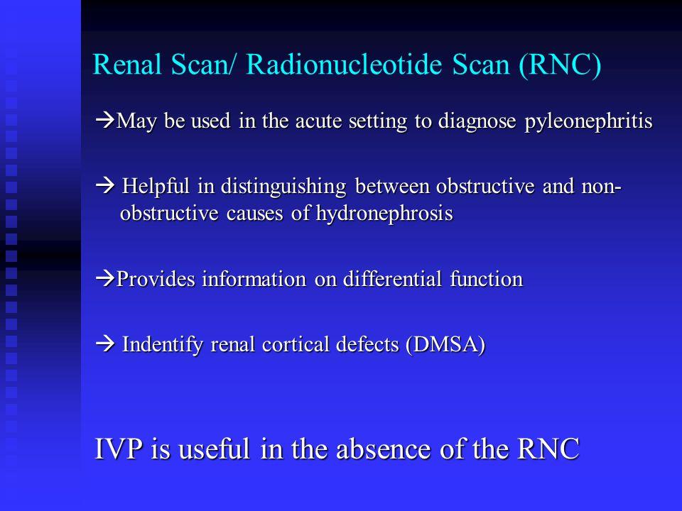 Renal Scan/ Radionucleotide Scan (RNC)