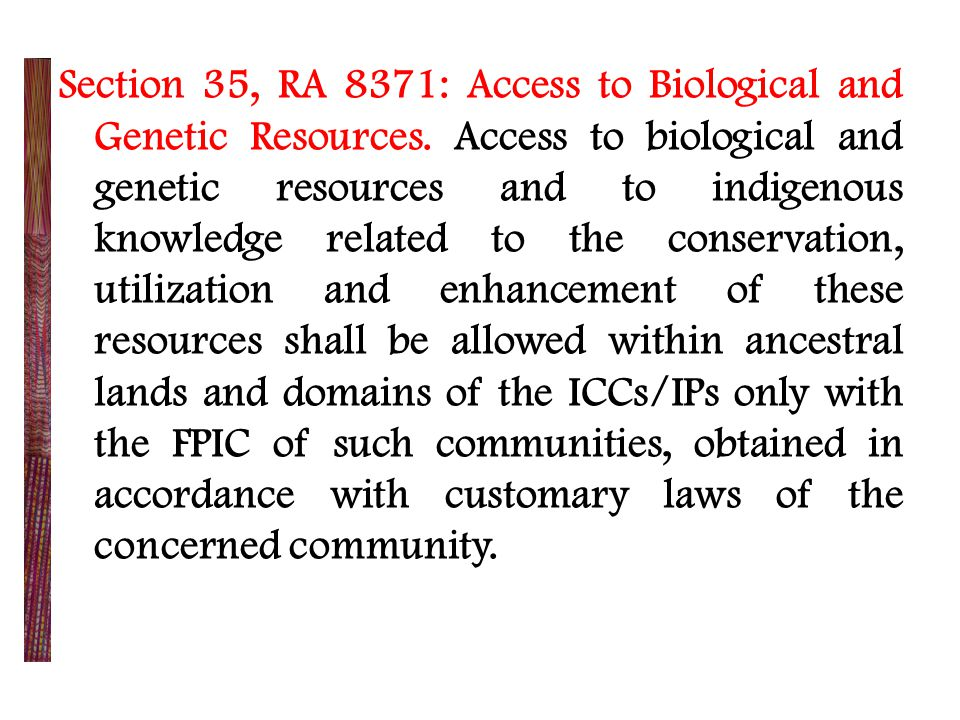 Section 35, RA 8371: Access to Biological and Genetic Resources