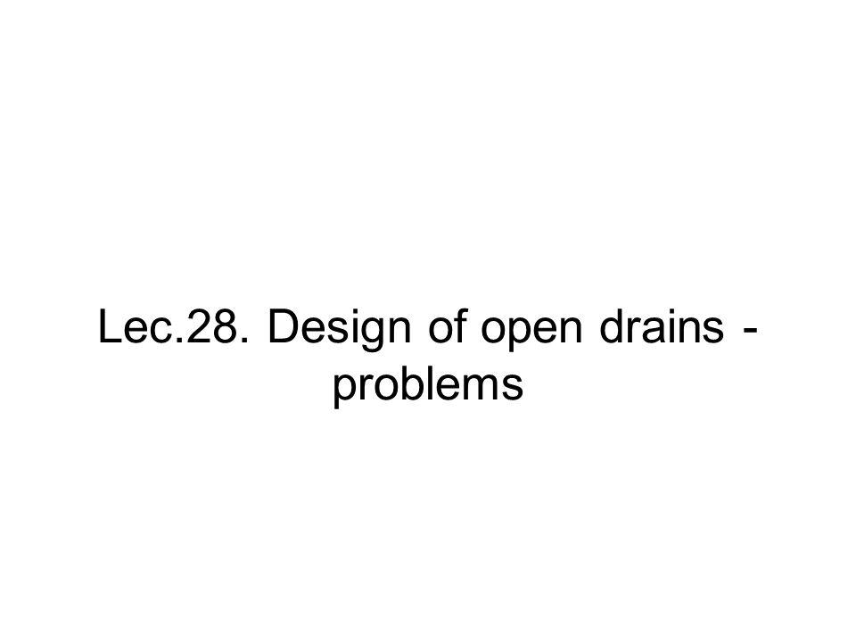 Lec.28. Design of open drains - problems