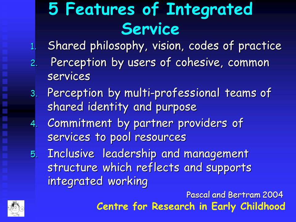 5 Features of Integrated Service