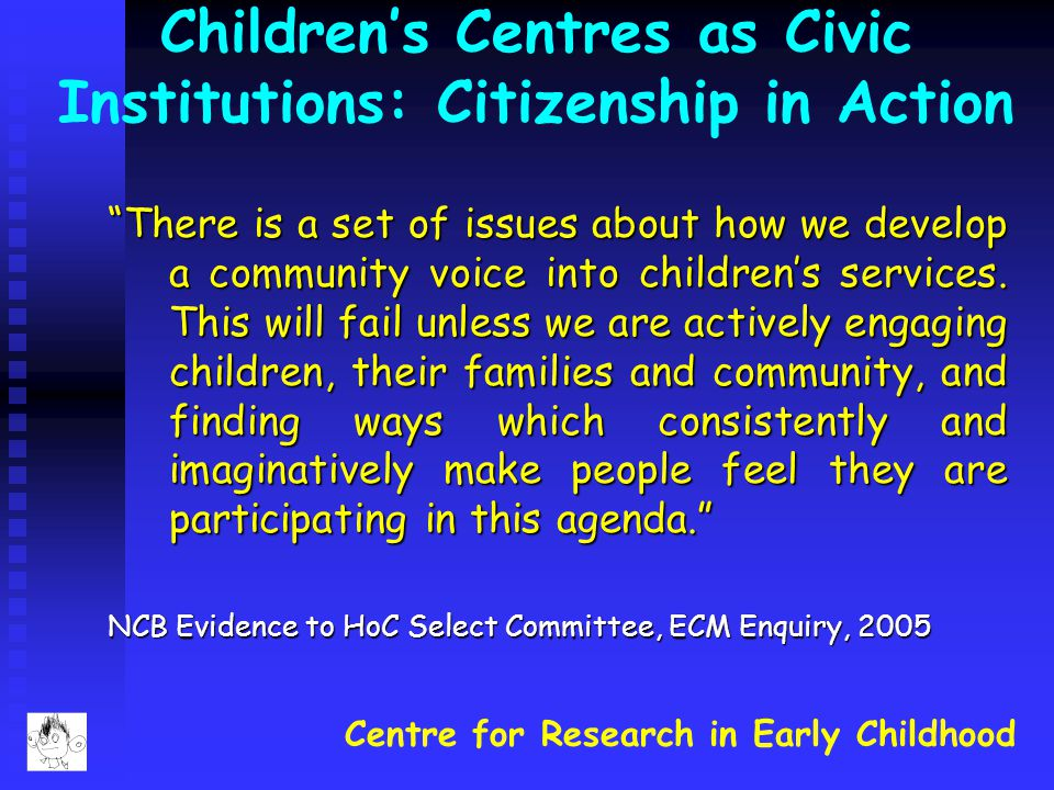 Children's Centres as Civic Institutions: Citizenship in Action