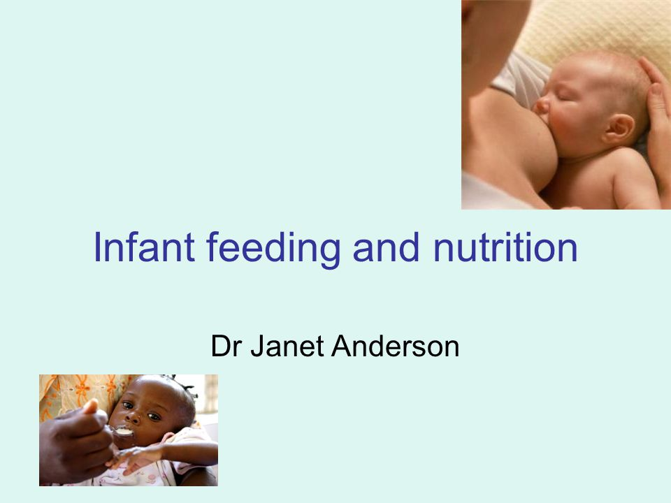 Infant feeding and nutrition