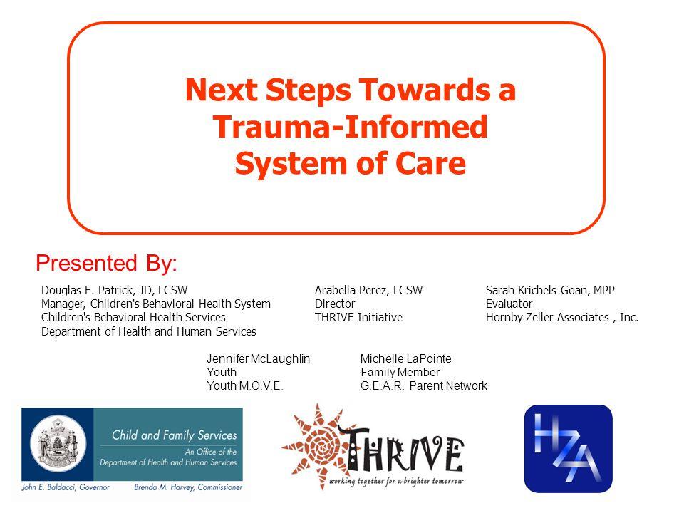Next Steps Towards a Trauma-Informed System of Care