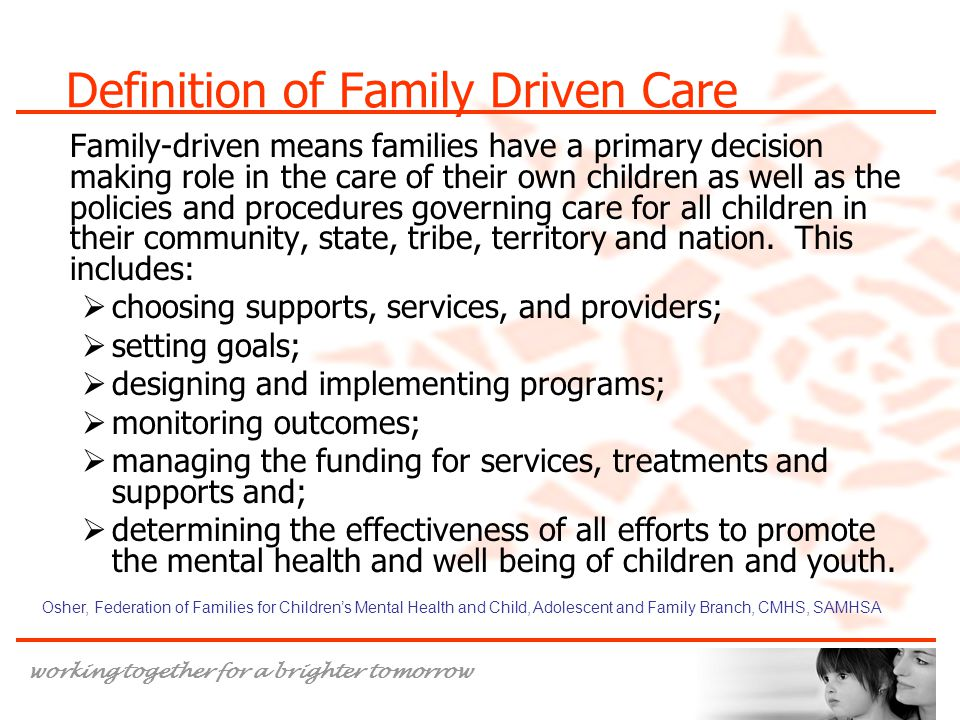Definition of Family Driven Care