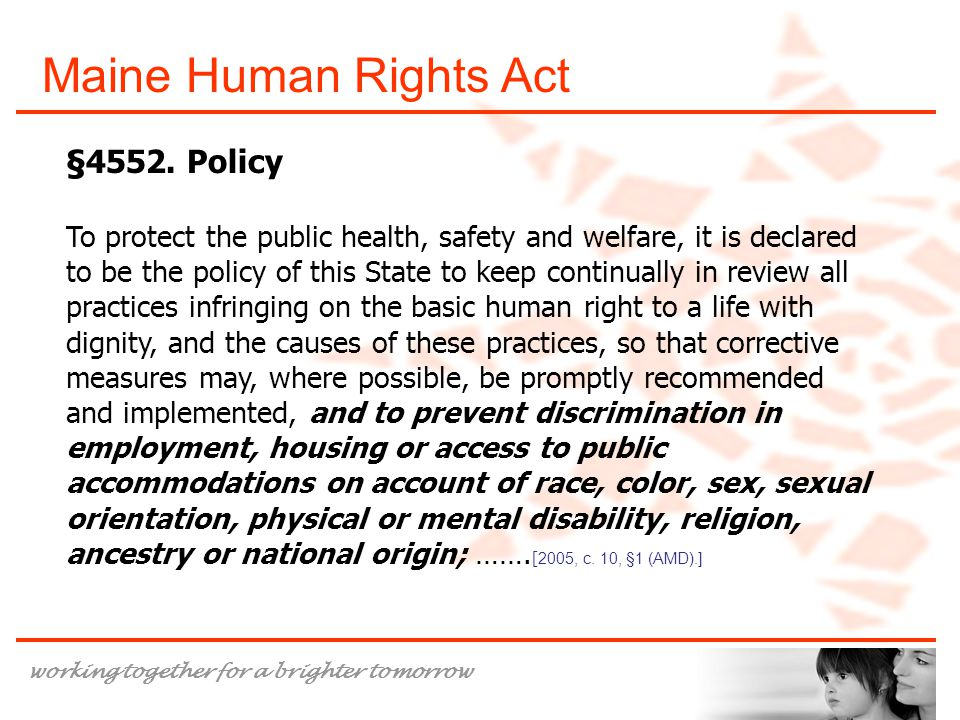 Maine Human Rights Act §4552. Policy