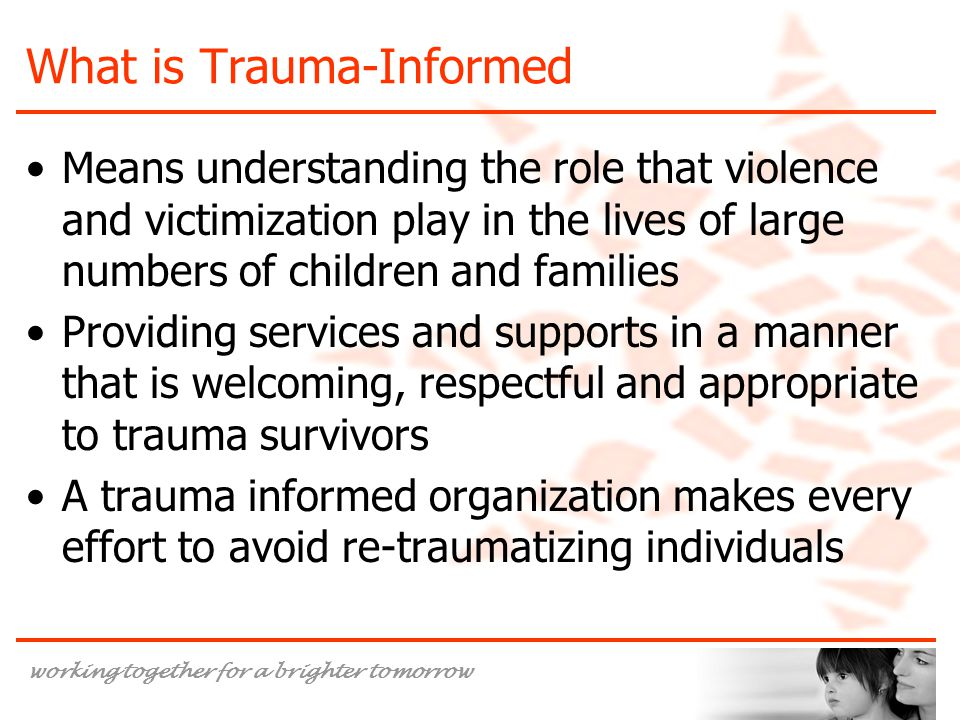 What is Trauma-Informed