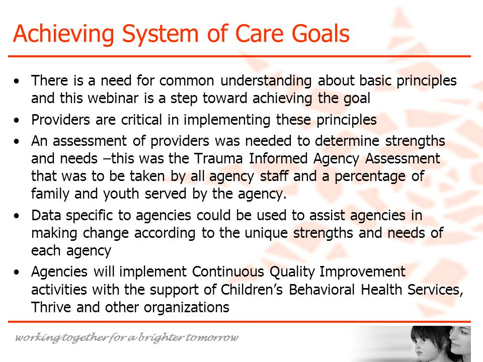 Achieving System of Care Goals