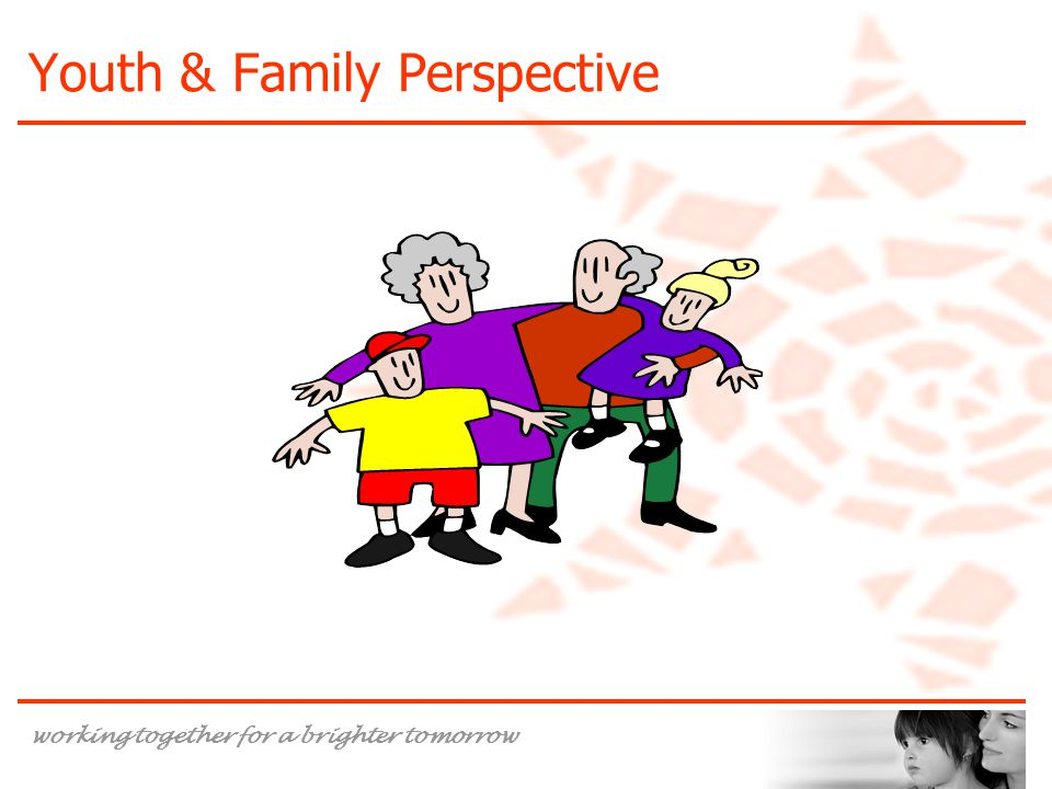 Youth & Family Perspective