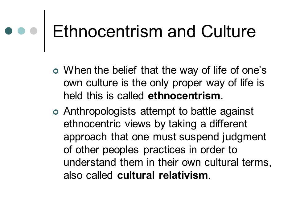 Ethnocentrism and Culture